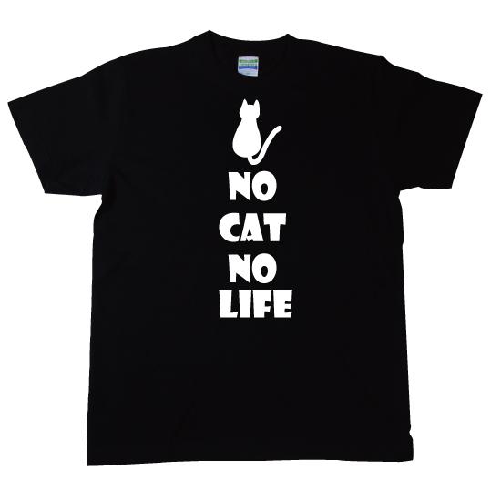 愛猫Tシャツ NO CAT NO LIFE
